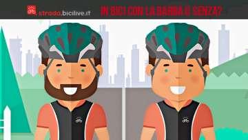 In bicicletta con la barba o senza