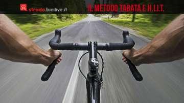 Gli allenamenti ad alta intensità o hiit e il metodo Tabata per migliorare le prestazioni in bicicletta