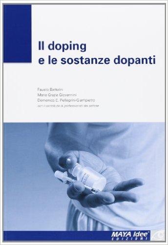 La copertina del libro Il doping e le sostanze dopanti