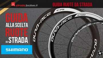 La guida per la scelta delle ruote da ciclismo da strada Shimano