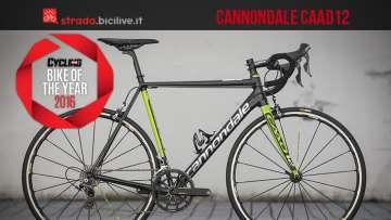 La bicicletta da corsa Cannondale Caad12 nominata Bike Of The Year 2016