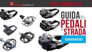 guida alla scelta dei pedali da ciclismo su strada shimano 2016