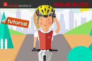 Tutorial rivolto alle donne con i consigli su come pedalare con il caldo d'estate