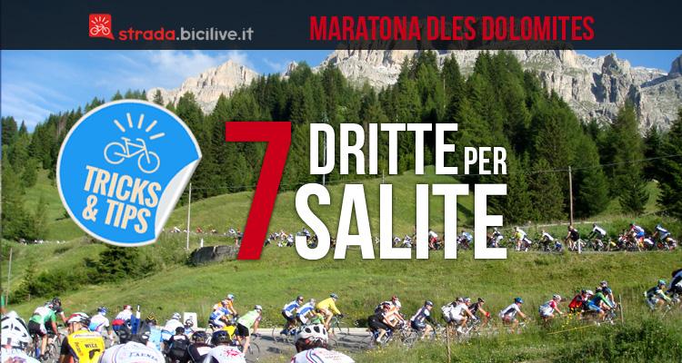 consigli per affrontare la granfondo di ciclismo Maratona dles Dolomites