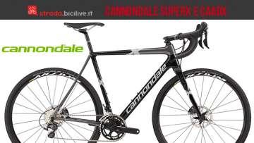 Cannondale ciclocross CaadX e SuperX da ciclocross
