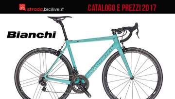 catalogo e listino prezzi 2017 bici da strada Bianchi