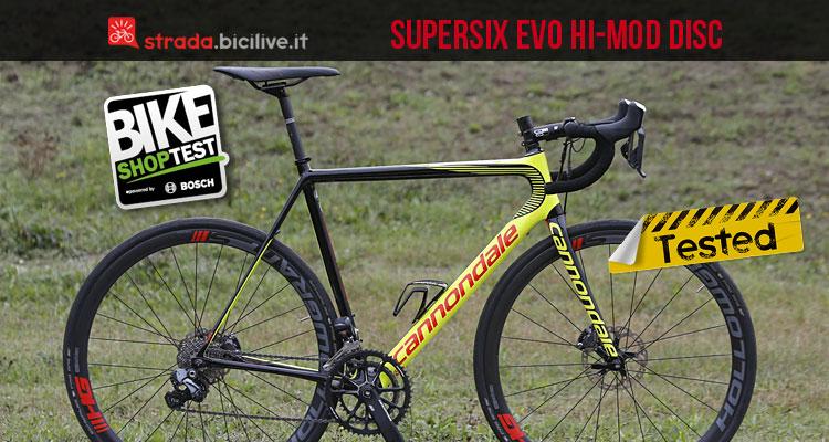 cannondale supersix-evo-hi-mod-disc-ultegra-Di2-2017 testata durante il bike shop test di bologna