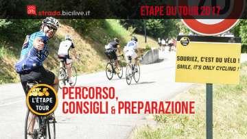 percorso consigli e preparazione alla granfondo di ciclismo etape du tour 2017