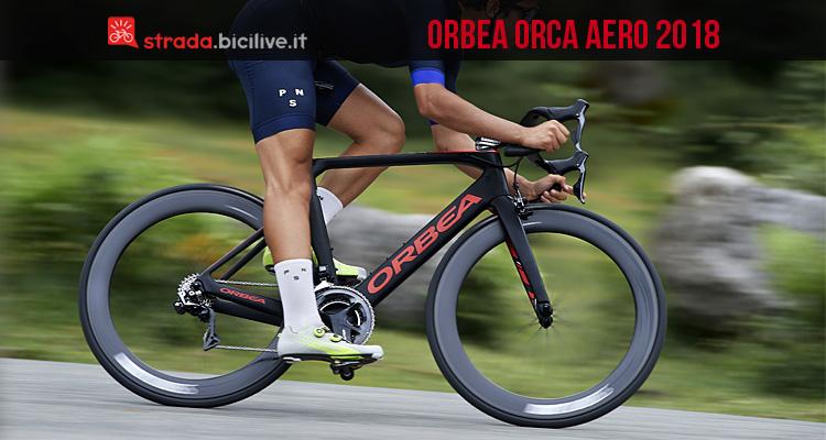 Orbea Orca Aero 2018 Bici Da Corsa Aerodinamica
