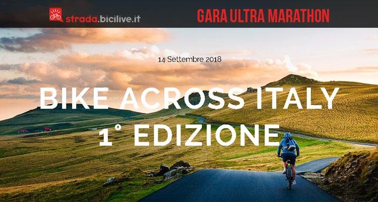 Gara ultra marathon in bici Bike Across Italy 2017