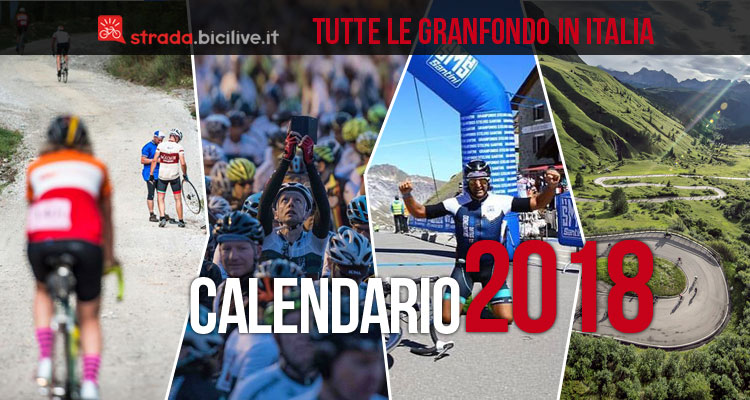 Calendario Granfondo Strada 2020.Calendario Completo Granfondo Ciclismo 2018