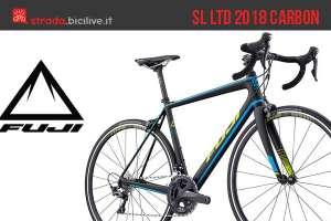 La bici in carbonio Fuji SL LTD 2018