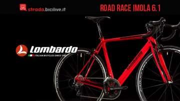 Lombardo Road Race Imola 6.1: bici da corsa con telaio in carbonio