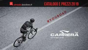 Carrera Diciannove bici da corsa: catalogo e listino prezzi 2019