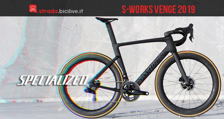 La bici da corsa top di gamma Specialized S-Works Venge 2019