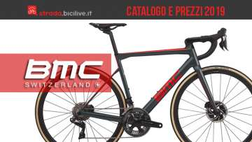 BMC bici strada triathlon ciclocross 2019: catalogo listino prezzi