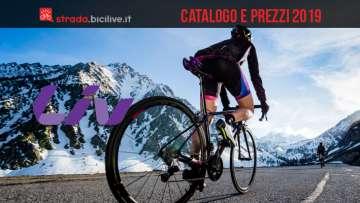 Bici da strada Liv: catalogo e listino prezzi 2019