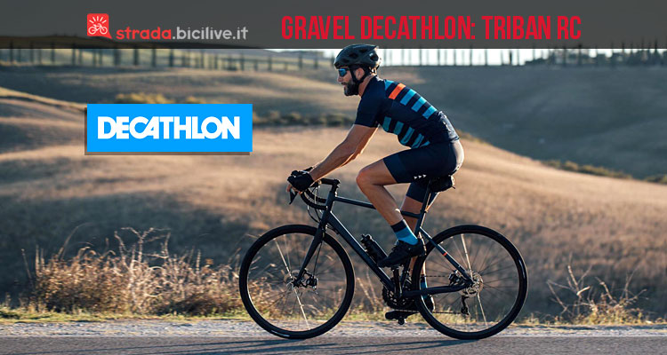 decathlon triban rc nuova gamma bici gravel ed endurance. Black Bedroom Furniture Sets. Home Design Ideas