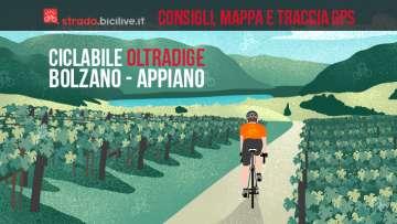 Ciclabile Oltradige: Bolzano - Appiano - Caldaro