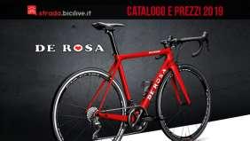 De Rosa bici da strada 2019: catalogo e listino prezzi telai