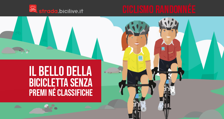 Il ciclismo Randonnée: il bello della bicicletta senza premi né classifiche