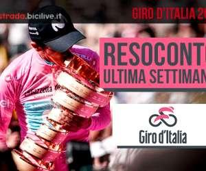 Giro d'Italia 2019: resoconto terza e ultima settimana