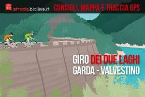 Giro dei due laghi, lago di Garda e Valvestino 2019