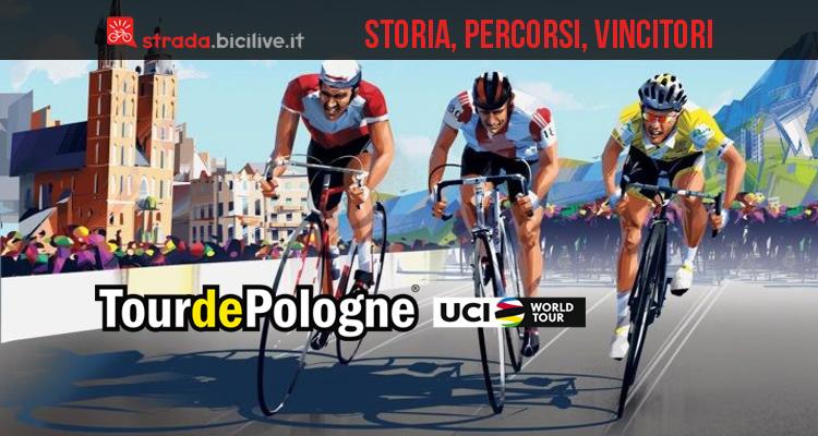 Tour de Pologne (Giro di Polonia): storia, percorsi, vincitori