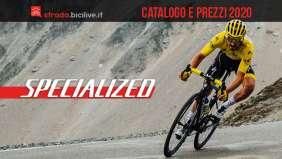 Le bici Specialized da strada, gravel e cross del 2020: catalogo e listino prezzi