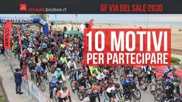 10 motivi per partecipare alla GF Via del Sale Fantini Club 2020