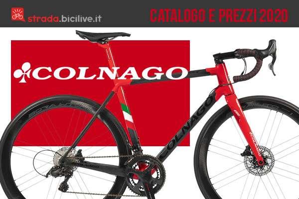 Colnago 2020 catalogo e listino prezzi: bici da strada e gravel