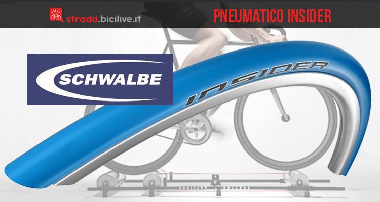 Schwalbe Insider: lo pneumatico per allenarsi sui rulli