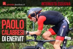Intervista a Paolo Calabresi di Enervit, azienda italiana leader negli integratori