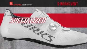 Nuova scarpa per ciclismo su strada Specialized S-works Vent 2020