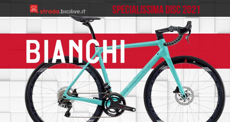 Bianchi Specialissima Disc 2021: bici in carbonio aerodinamica