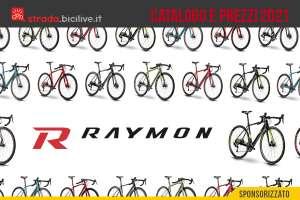 Le bici da corsa e gravel R Raymon 2021: catalogo e listino prezzi
