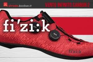 La nuova scarpa per bici da corsa Fizik Vento Infinito Carbon 2
