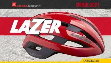 Lazer Sphere 2021: casco bici da corsa con guscio protettivo