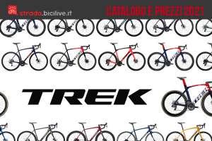 Le bici da corsa, cross e gravel 2021 di Trek: catalogo e listino prezzi