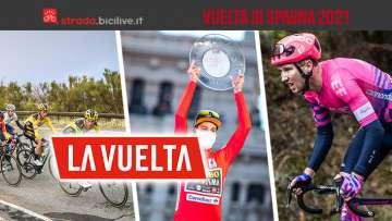 La corsa della Vuelta di Spagna 2021