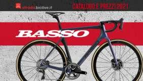Il catalogo e i prezzi delle nuove bici da strada Basso Bikes 2021