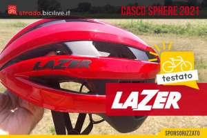 Casco Lazer Sphere 2021: leggerezza, ventilazione e comodità