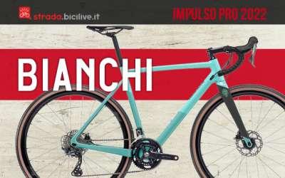 La nuova bici da gravel Bianchi Impulso Pro 2022